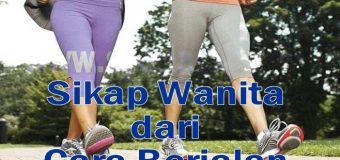 Melihat Sikap Wanita dari Cara Berjalan