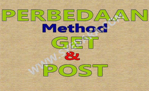 Fungsi dan Perbedaan Method POST dan GET pada PHP