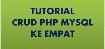 Tutorial CRUD PHP Ke Empat