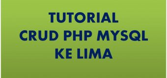 Tutorial CRUD PHP Ke Lima